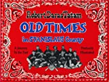 Old Times in Stanislaus County, Robert Daras Tatam, 0963795422