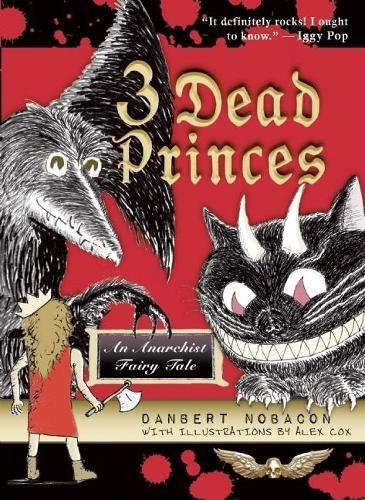 Image of 3 Dead Princes: An Anarchist Fairy Tale