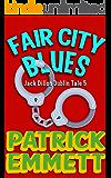 Fair City Blues (Jack Dillon Dublin Tale Book 5)