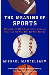 The Meaning Of Sports Paperback