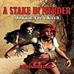 A Stake in Murder | Donald Allen Kirch