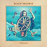Black Prairie: Fortune (Audio CD)
