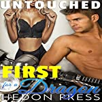 First for a Dragon: Untouched, Book 3 | Hedon Press