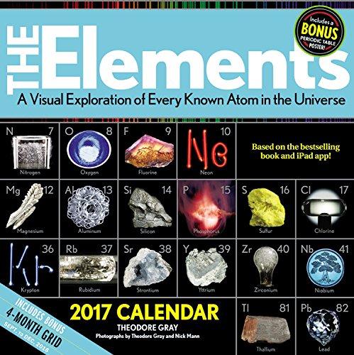 Elements 2017 calendar a visual exploration of every known atom in elements 2017 calendar a visual exploration of every known atom in the universe theodore gray 9780316390231 amazon books urtaz Choice Image