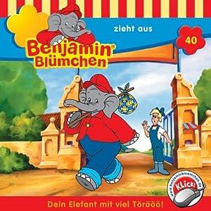 Benjamin zieht aus (Benjamin Blümchen 40) Hörspiel