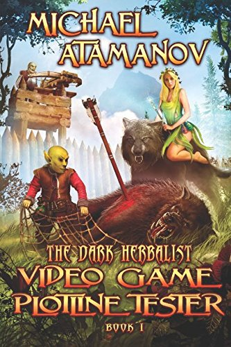 Video Game Plotline Tester (The Dark Herbalist Book #1): LitRPG - Tester Virtual