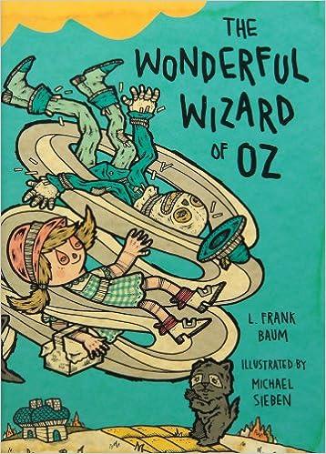 The Wonderful Wizard of Oz: Illustrations by Michael Sieben (Books of Wonder)