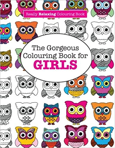 amazoncom the gorgeous colouring book for girls a really relaxing colouring book 9781908707970 elizabeth james books - Coloring Books For Girls