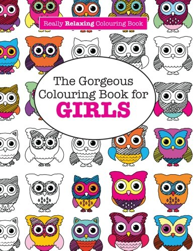 amazoncom the gorgeous colouring book for girls a really relaxing colouring book 9781908707970 elizabeth james books - Coloring Book For Girls