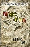 """""""The Rise of Nine (Lorien Legacies)"""" av Pittacus Lore"""