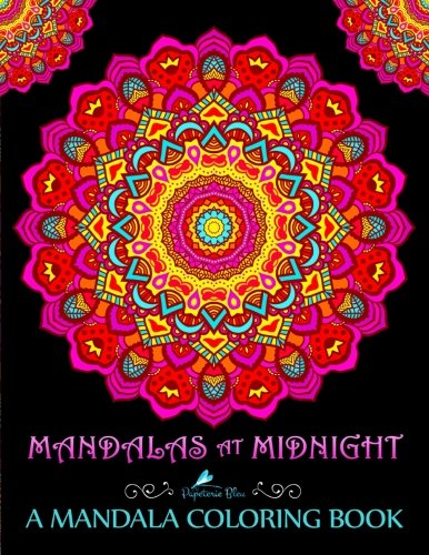 Mandalas At Midnight: A Mandala Coloring Book