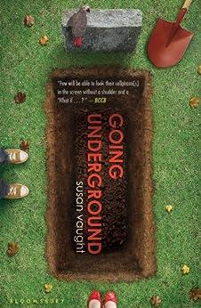 Going Underground by [Vaught, Susan]