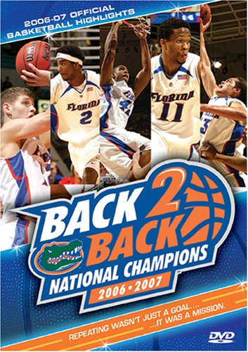 Florida Gators - Back 2 Back National Champions 2006 - 2007