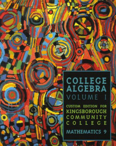 Download college algebra vol 1 custom edition for kingsborough community college mathematics 9 pdf