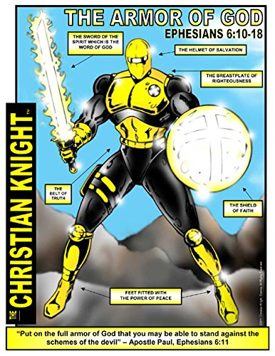 The Christian Knight - The Armor of God - Ephesians 6 - 11x14 Poster - Christian (Armor Of God Poster)