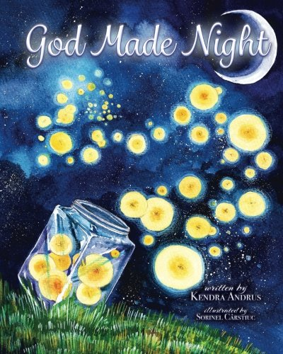 God made night by kendra andrus