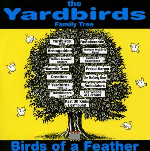Yardbirds Family Tree-Birds Of A Feather by Various Arttists (2006-07-04)