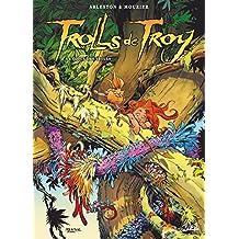TROLLS DE TROY T.22 : À L'ÉCOLE DES TROLLS