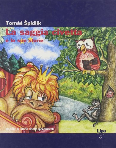 La saggia civetta e le sue storie Tomás Spidlík