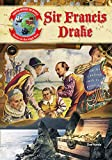 img - for Sir Francis Drake (Pirates Around the World: Terror on the High Seas) book / textbook / text book