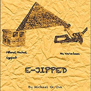 E-Jipped!: The Mobster Who Prompted the Pyramids! Audiobook
