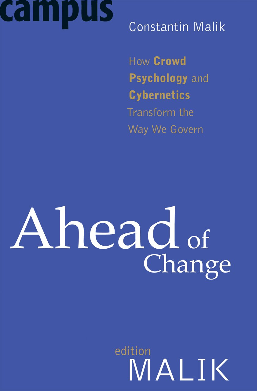 Ahead of Change: How Crowd Psychology and Cybernetics Transform the Way We Govern PDF Text fb2 ebook