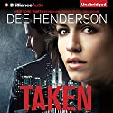 Taken Audiobook by Dee Henderson Narrated by Adam Verner