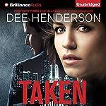 Taken | Dee Henderson