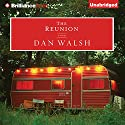 The Reunion: A Novel Audiobook by Dan Walsh Narrated by Dick Hill