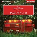 The Reunion: A Novel | Dan Walsh