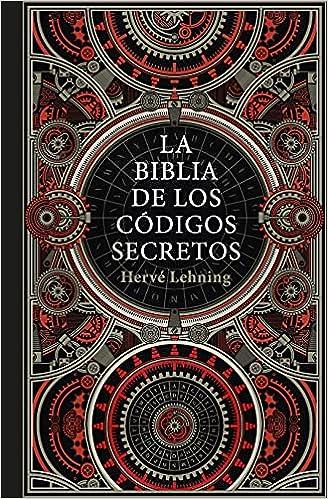 La biblia de los códigos secretos de Hervé Lehning
