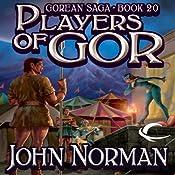 Players of Gor: Gorean Saga, Book 20 | John Norman