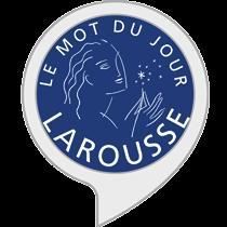 Le mot du jour Larousse