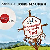 Schwindelfrei ist nur der Tod   Jörg Maurer