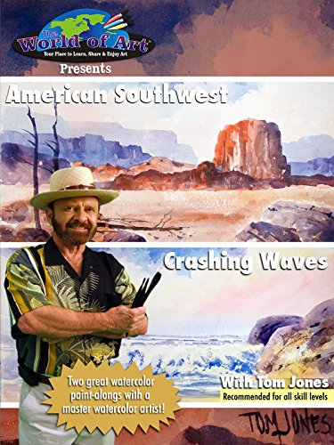 American Southwest & Crashing Waves with Tom Jones