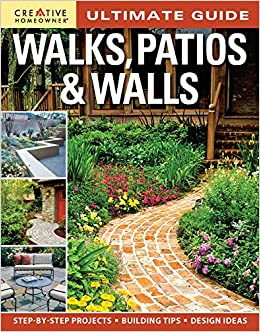 ultimate guide walks patios walls creative homeowner design