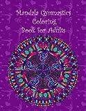 Mandala Gymnastics coloring book for adults