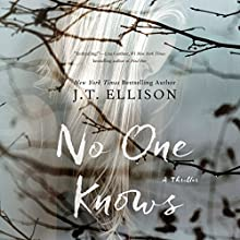 No One Knows Audiobook by J. T. Ellison Narrated by Teri Schnaubelt, Nick Podehl