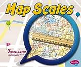 Map Scales, Jennifer M. Besel, 1476530831