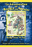 The Adventures of Rocky and Skeeter, Kristy Morgan, 1462022197