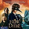 Herr der Diebe. Das Original Hörspiel zum Film Hörspiel von Cornelia Funke Gesprochen von: Bernd Stephan