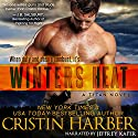 Winters Heat : Titan, Book 1 Audiobook by Cristin Harber Narrated by Jeffrey Kafer