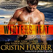 Winters Heat : Titan, Book 1 | Cristin Harber