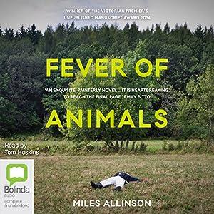 Fever of Animals Audiobook