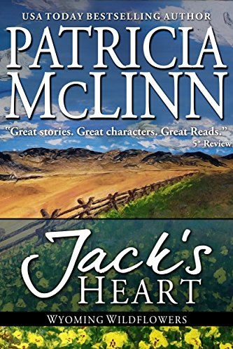 Jack's Heart (Wyoming Wildflowers Book (Heart Jack)