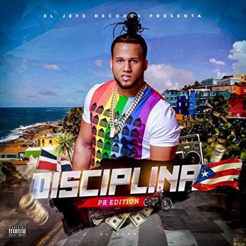 Disciplina (Puerto Rico Edition) [Explicit]