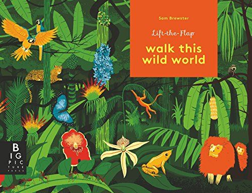 Walk This Wild World (Different Kinds Of Animals And Their Habitats)