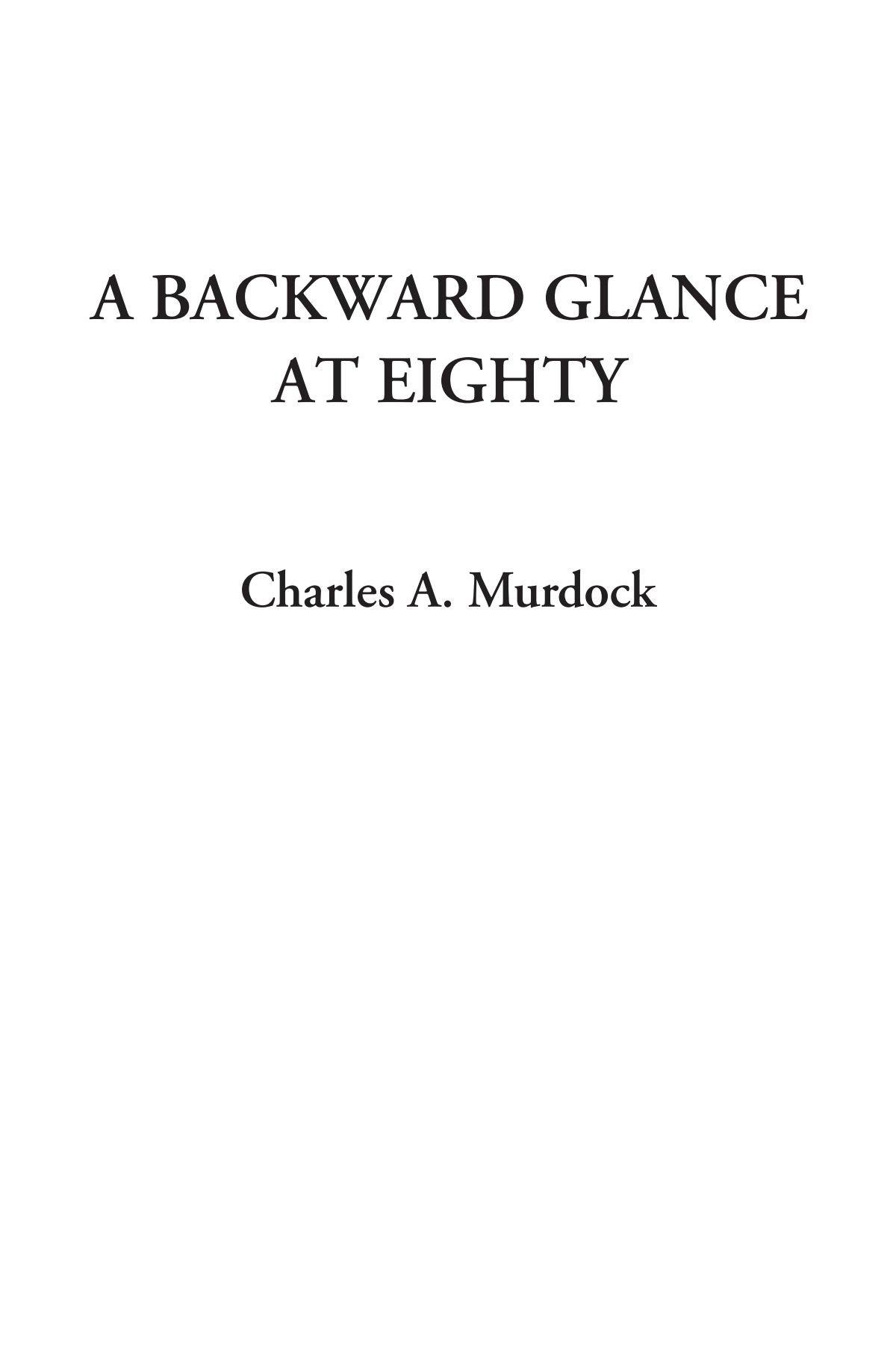 Download A Backward Glance at Eighty pdf