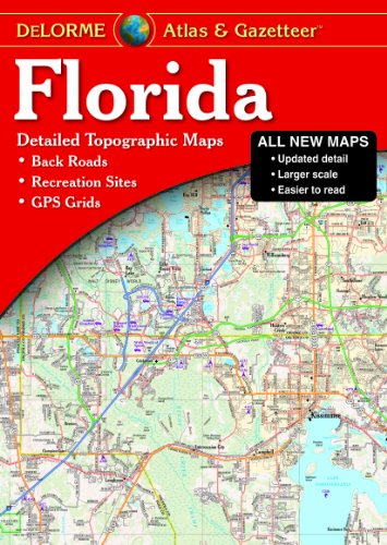 Florida Atlas & Gazetteer (Delorme Atlas & Gazetteer) (Best Rv Gps 2019)