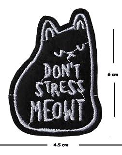 No Stress Meowt bordado parche hierro en o coser en bordado Diseño de gatos amante transferencia